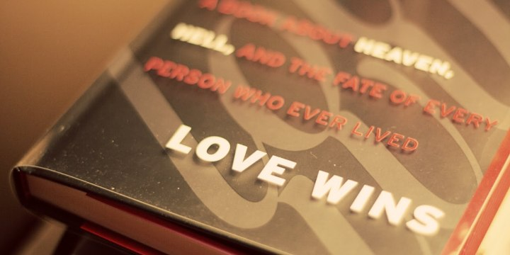 Love Wins: Rob Bell and the New Calvinists – Red Letter