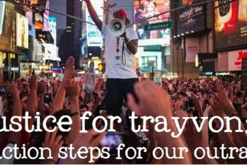 justice for trayvon 7 action steps for our outrage[2]