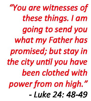 Luke 24,  48-49