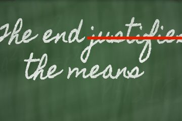 End Never Justifies the Means