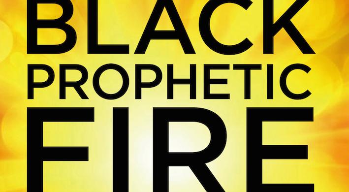 BlackPropheticFire