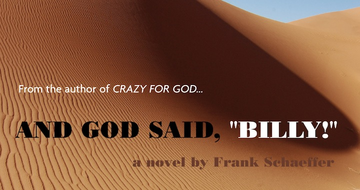 Frank Schaeffer God Said Billy