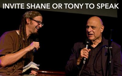 Invite Shane or Tony to Speak